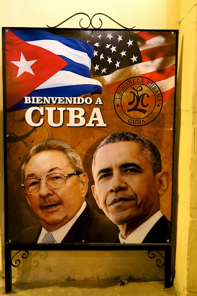 Poster of president Raul Castro and President Barack Obama with a welcome to Cuba comment.  It was the only poster we saw in all of Havana. <a href=></a>