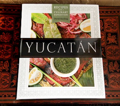 Yucatan Cookbook by David Sterling <a href=></a>